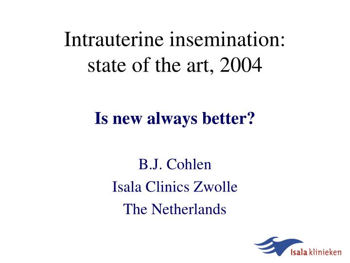 intrauterine insemination state of the art 2004 n.