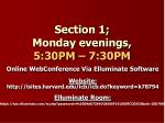 section 1 monday evenings 5 30pm 7 30pm