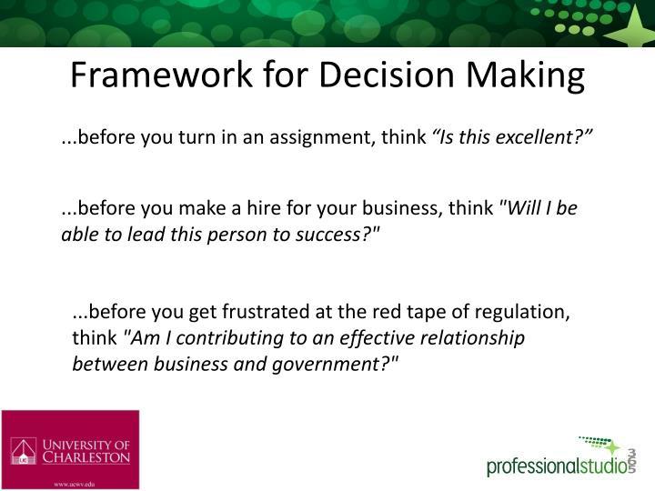 Framework for Decision Making