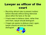 lawyer as officer of the court