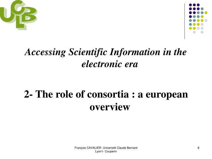 Accessing Scientific Information in the electronic era