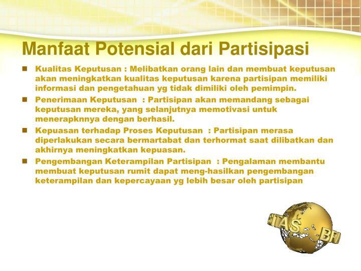 Manfaat Potensial dari Partisipasi