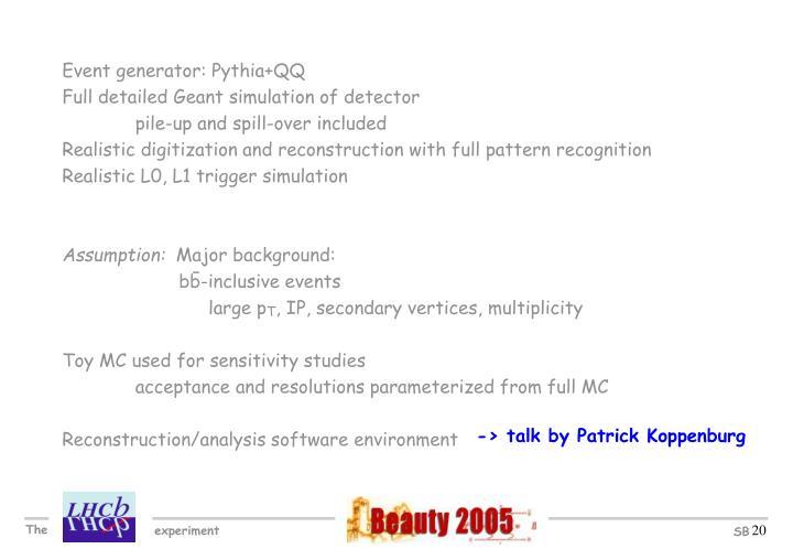 Event generator: Pythia+QQ