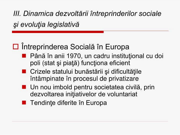 III. Dinamica dezvoltării întreprinderilor sociale şi evoluţia legislativă