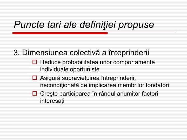 Puncte tari ale definiţiei propuse