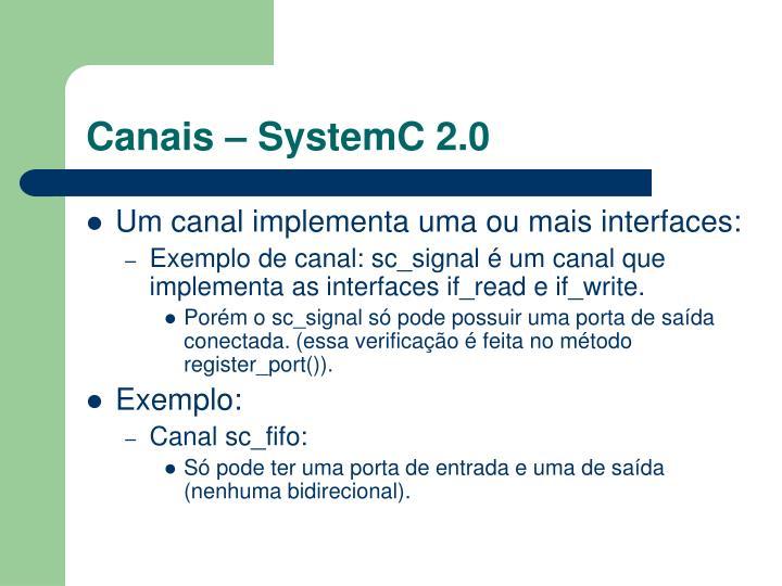 Canais – SystemC 2.0