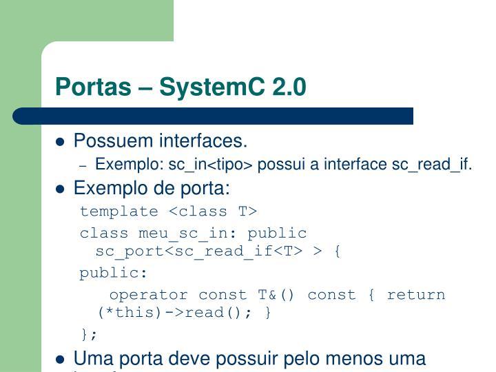 Portas – SystemC 2.0