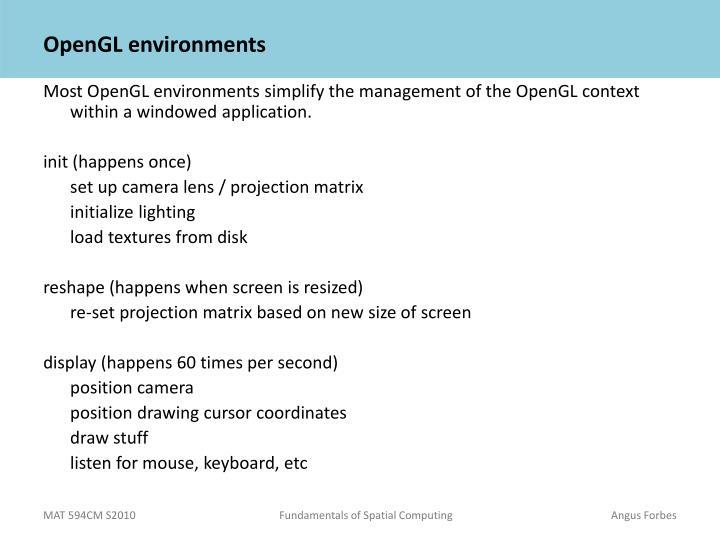 Opengl environments