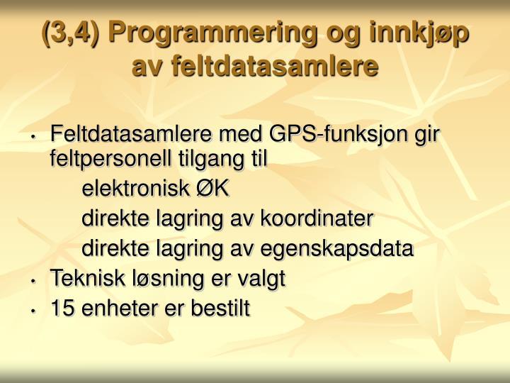 (3,4) Programmering og innkjøp av feltdatasamlere