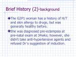 brief history 2 background