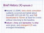 brief history 4 episode 2