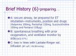 brief history 6 preparing