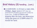brief history 8 handling cont