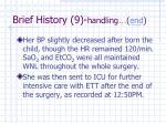 brief history 9 handling end
