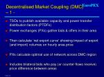 decentralised market coupling dmc 1