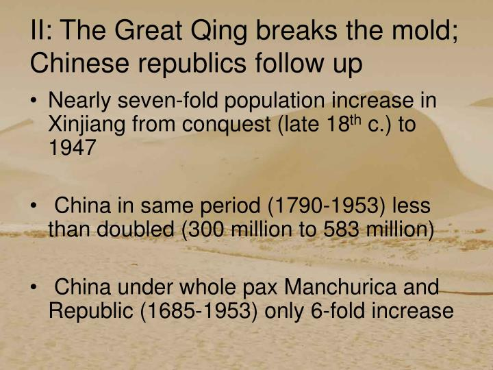 II: The Great Qing breaks the mold; Chinese republics follow up