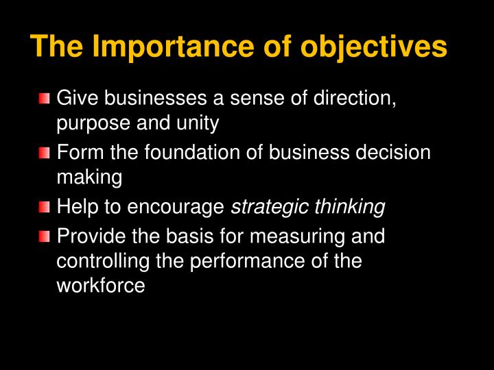 The importance of objectives