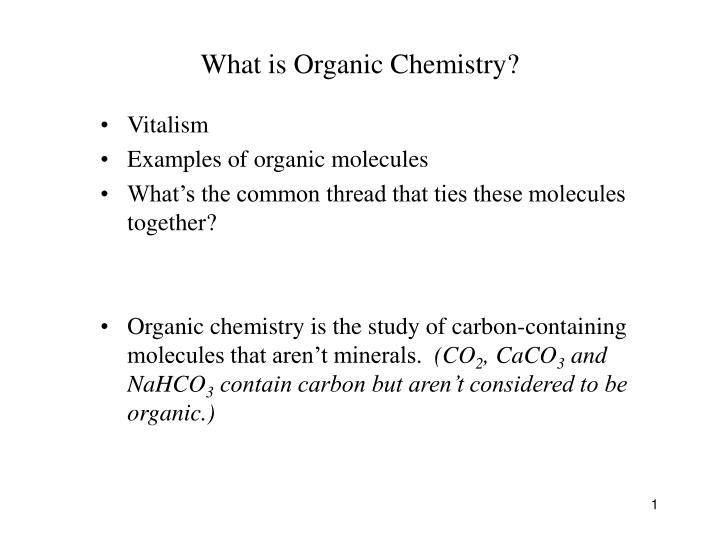 PPT - What is Organic Chemistry? PowerPoint Presentation