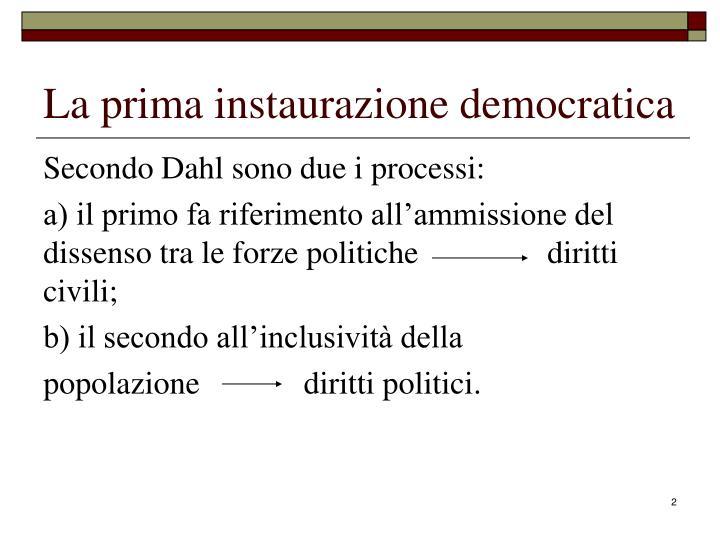 La prima instaurazione democratica