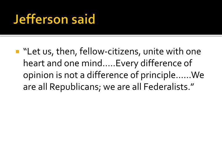 Jefferson said