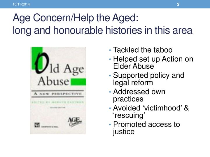 Age concern help the aged long and honourable histories in this area