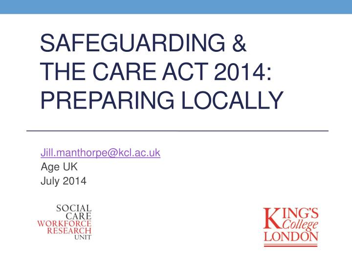 Safeguarding the care act 2014 preparing locally
