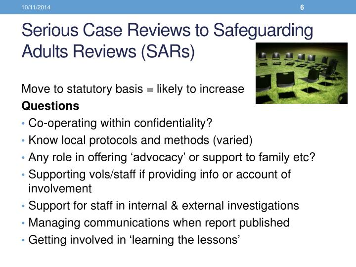 Serious Case Reviews to Safeguarding Adults Reviews (SARs)