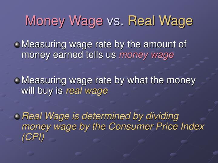 Money Wage