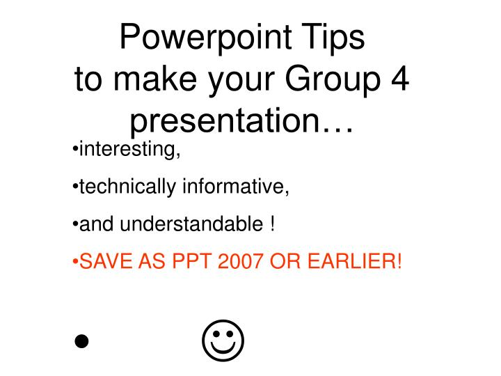 powerpoint tips to make your group 4 presentation n.