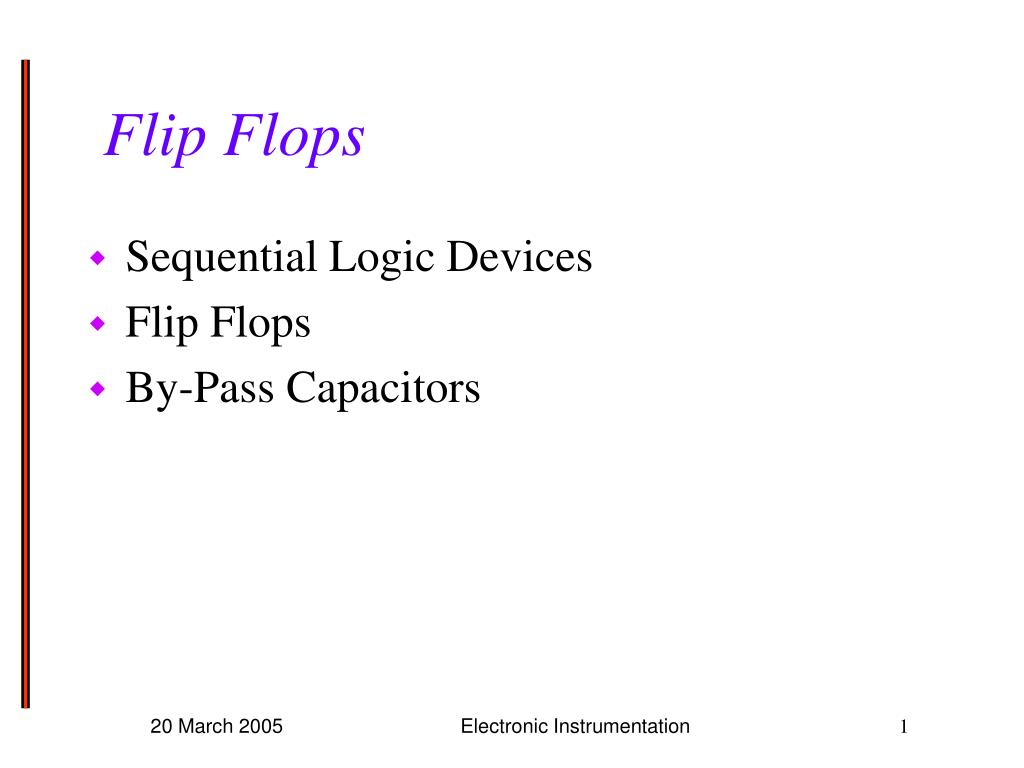 Ppt Flip Flops Powerpoint Presentation Id5397232 How To Build Monostable Flop N