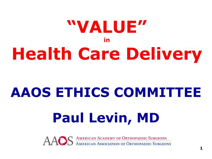 value in health care delivery n.