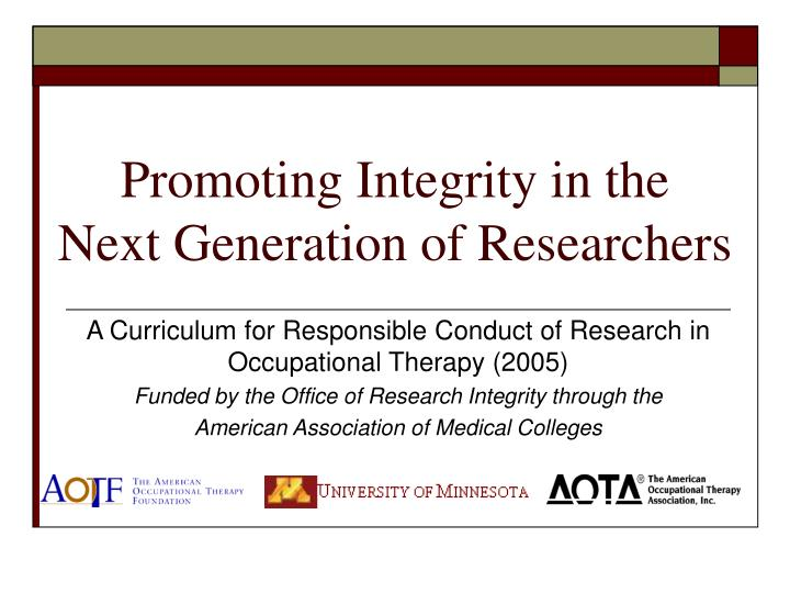 promoting integrity in the next generation of researchers n.
