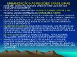 urbaniza o nas regi es brasileiras