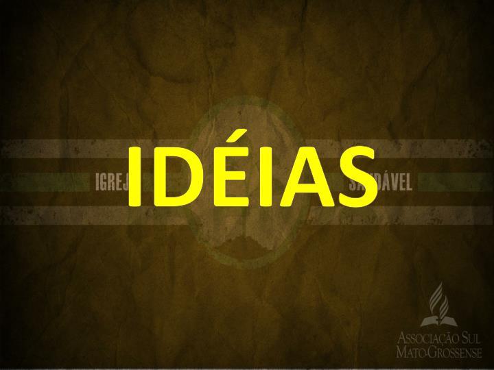 idéias