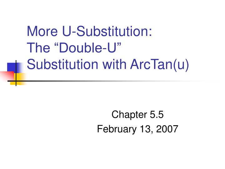 more u substitution the double u substitution with arctan u n.