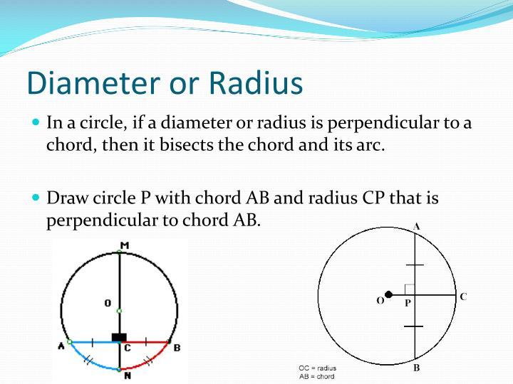Diameter or Radius