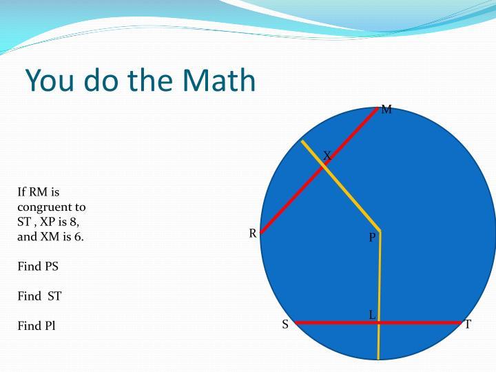You do the Math