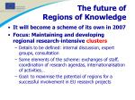 the future of regions of knowledge