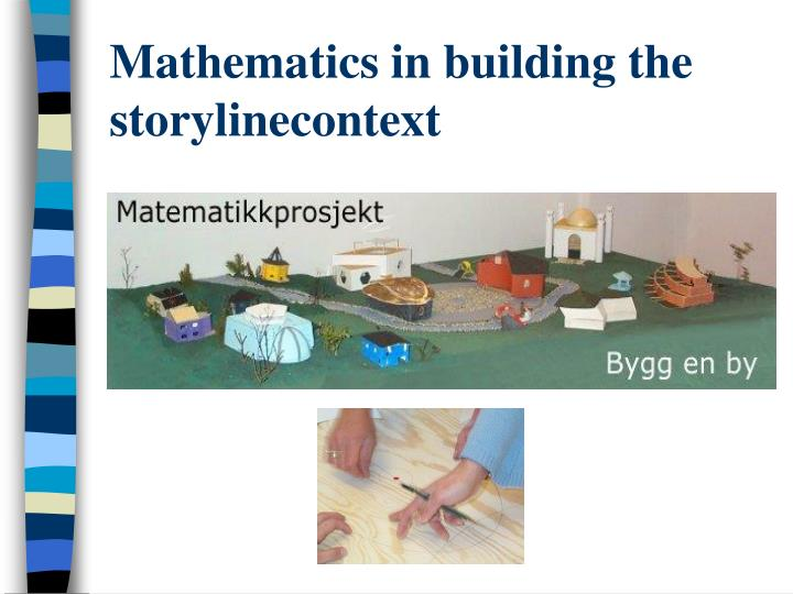 Mathematics in building the storylinecontext