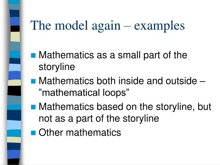 The model again – examples