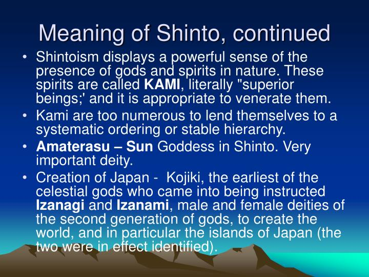 Meaning of Shinto, continued