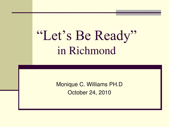 let s be ready in richmond n.