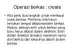 operasi berkas create