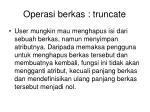 operasi berkas truncate