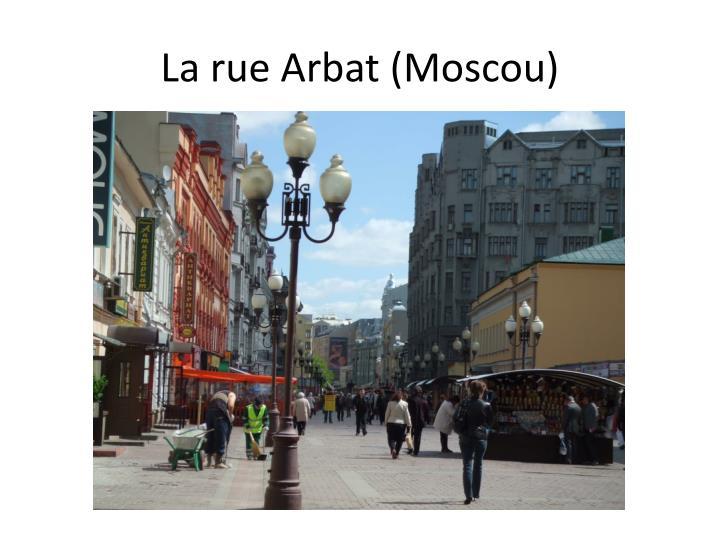 La rue Arbat (Moscou)