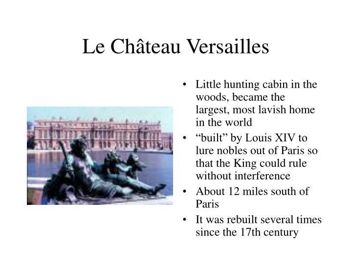 Le Château Versailles