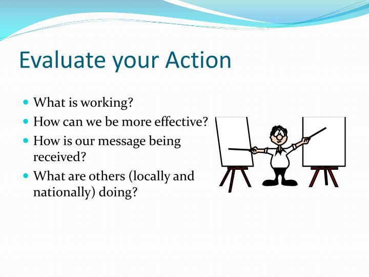 Evaluate your Action