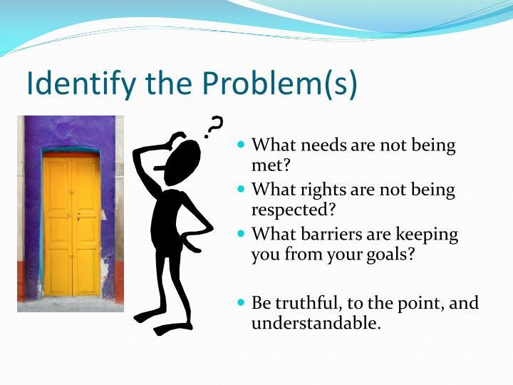 Identify the Problem(s)