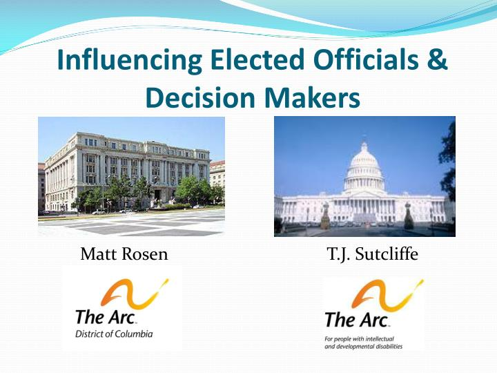 Influencing elected officials decision makers