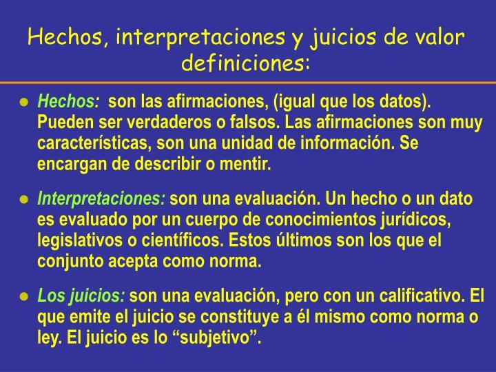 Hechos, interpretaciones y juicios de valor
